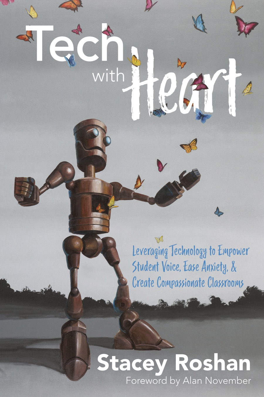 Tech with Heart by Stacey Roshan