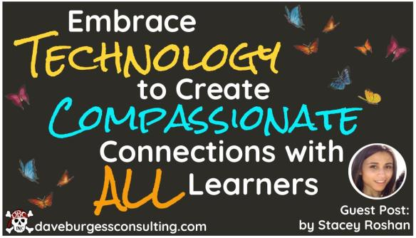 Guest Blog Post | Embrace Technology to Create Compassionate