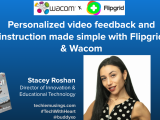 Personalized Video Feedback & Instruction Made Simple with @Flipgrid & @Wacom ft @AdamShortShorts & @GridPalGeorge #flipclass #remotelearning #edtech