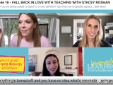 Podcast: Fall Back in Love with Teaching with Stacey Roshan #LemonadeLearning with @lainierowell & @bhodgesEDU