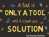.@ISTEEdLeaders Blog: A Tool is Only a Tool Until it is Part of a Solution f/t @WeVideo@Flipgrid