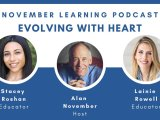 Alan November Podcast Episode: Evolving with Heart with @lainierowell & @buddyxo