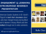 Optimal Engagement & Learning with Asynchronous Research Presentation: @LisaVardi's 8th Grade American Studies Students Use @Flipgrid to Teach Their Classmates About Individuals Who Have Changed History During #BlackHistoryMonth & #WomensHistoryMonth