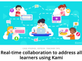 Real-time collaboration to address all learners using Kami @usekamiapp#edtech