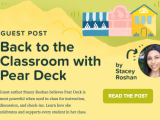 Back to the Classroom with @PearDeck #edtech#backtoschool